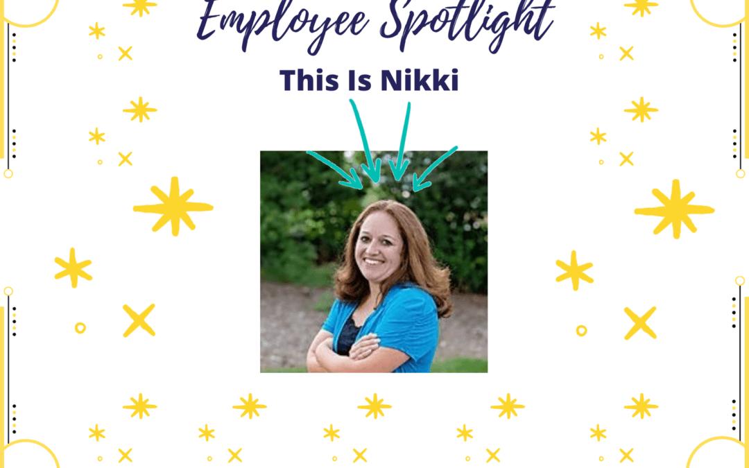 Employee Spotlight: Nikki Villegas-Mauter
