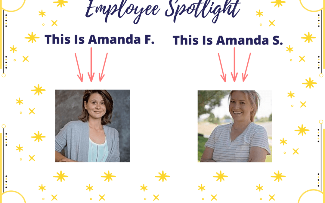 Employee Spotlight: Amanda Schmidt & Amanda Fitzpatrick